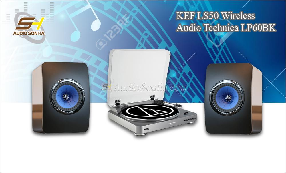 Hệ thống nghe nhạc đĩa than Audio Technica - KEF