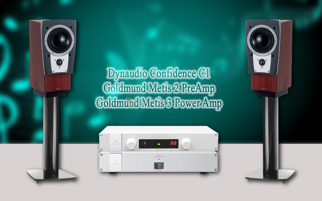 Hệ thống nghe nhạc Goldmun Metis và Dynaudio C1