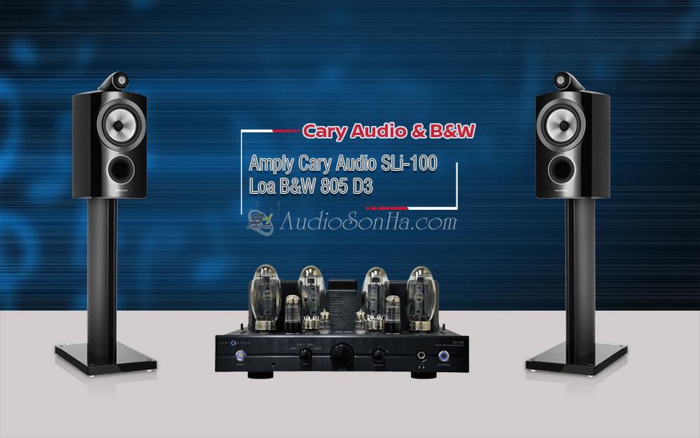 Hệ thống nghe nhạc Cary Audio SLi100 & B&W 805d3