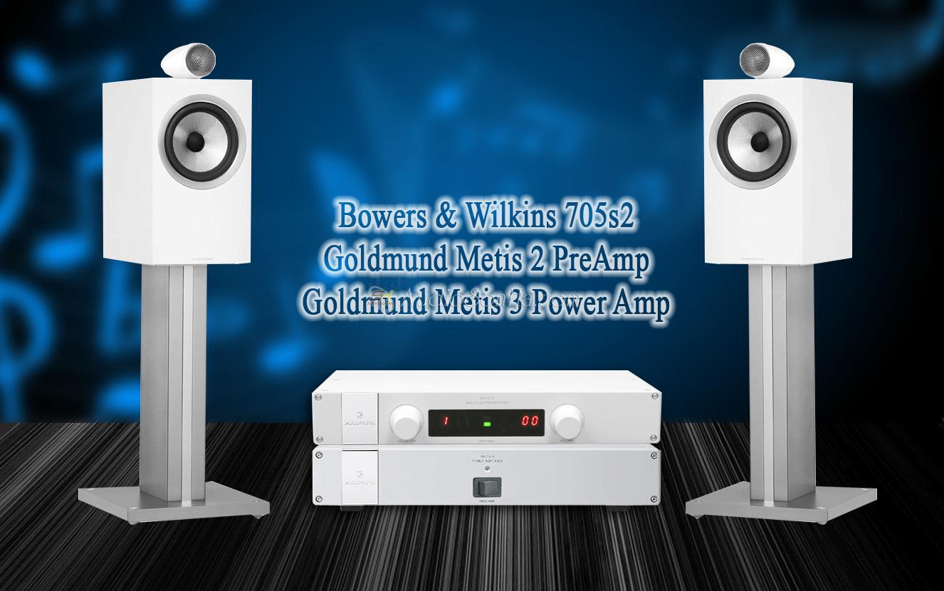 Hệ thống nghe nhạc Goldmund Metis & B&W705s2