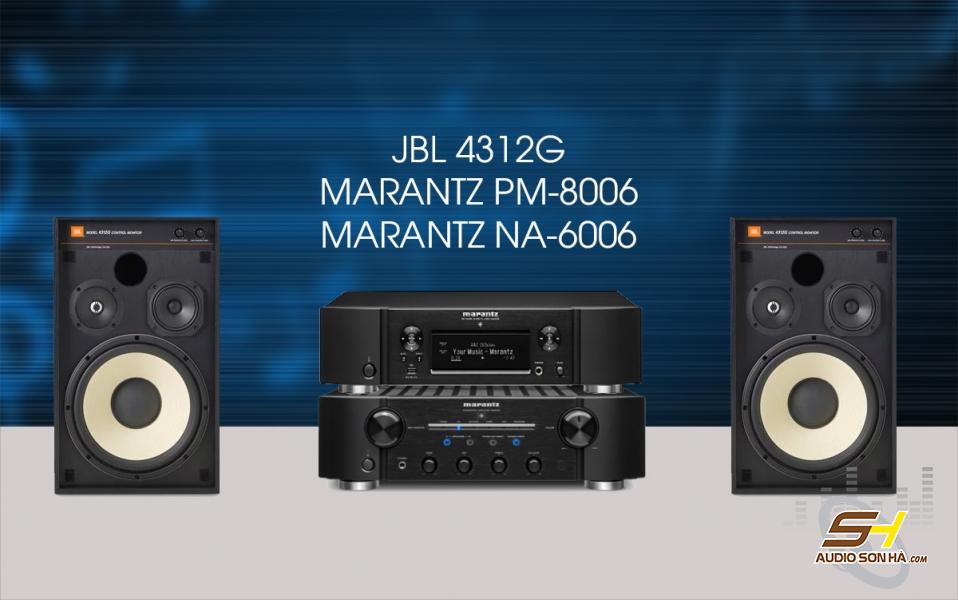 Hệ thống nghe nhạc loa JBL 4312G và Marantz PM-8006 + NA-6006